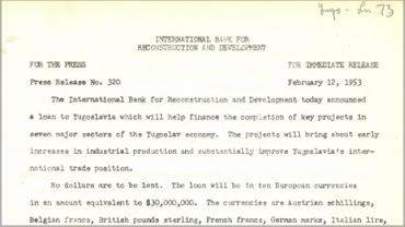 Press release announcing the $30 million loan to Yugoslavia (1618985).
